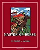 img - for Master of Horse book / textbook / text book