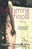 Becoming Finola