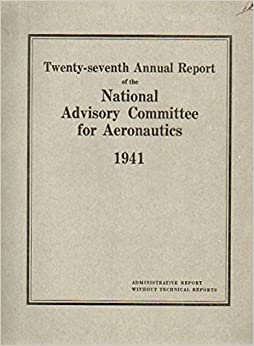 Twenty-Seventh Annual Report of the National Advisory ...