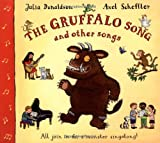 Julia Donaldson The Gruffalo Song & Other Songs: All join in for a monster singalong!