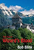 Wizard's Blood [Part Two]