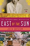 img - for East of the Sun: A Novel book / textbook / text book
