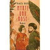 Myrte und Rose