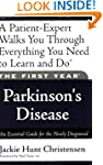 The First Year: Parkinson's Disease:...
