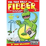 Tees Bally Fibber: v. 1by Dean Wilkinson