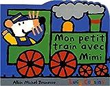 echange, troc Lucy Cousins - Mon petit train avec Mimi