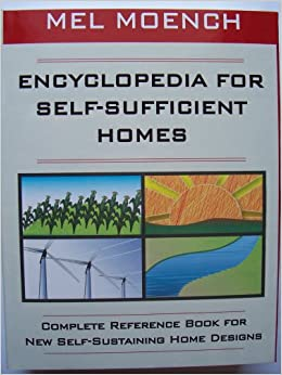 Encyclopedia for self sufficient homes a complete for Self sufficient home plans
