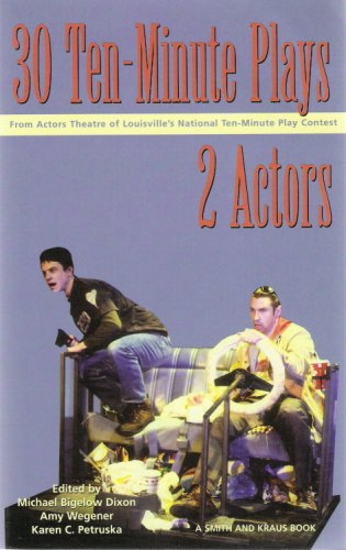 30 Ten-Minute Plays from the Actors Theatre of Louisville...
