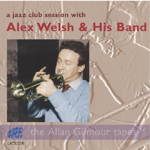 Jazz Club Session by Alex Welsh & His Band