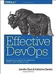 Effective Devops: Building a Culture...