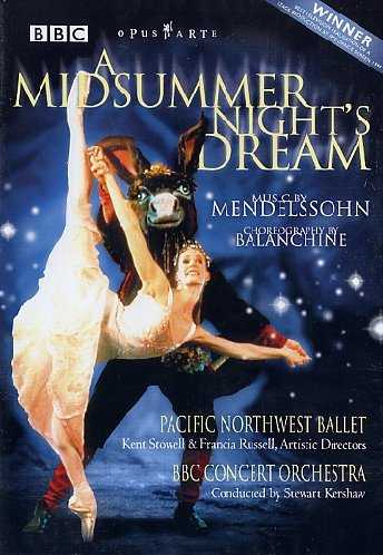 A Midsummer Night's Dream - Pacific Northwest Ballet [DVD] [1999]
