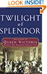 Twilight of Splendor: The Court of Qu...