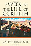 img - for A Week in the Life of Corinth book / textbook / text book