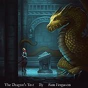 The Dragon's Test: The Dragon's Champion, Book 3 | Sam Ferguson