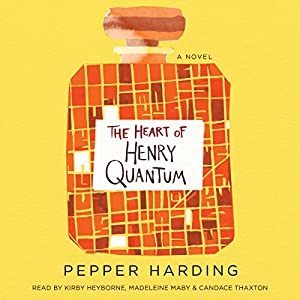 The Heart of Henry Quantum Audiobook