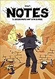 Notes, Tome 5 : Quelques minutes avant la fin du monde