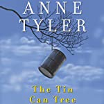 The Tin Can Tree | Anne Tyler