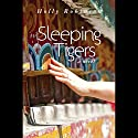 Sleeping Tigers Audiobook by Holly Robinson Narrated by Emily Zeller