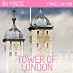 Tower of London: Travel London |  iMinds