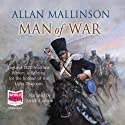 Man of War Audiobook by Allan Mallinson Narrated by Errick Graham