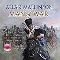 Man of War Hörbuch von Allan Mallinson Gesprochen von: Errick Graham