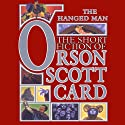 The Hanged Man: Tales of Dread: Book One of Maps in a Mirror (       UNABRIDGED) by Orson Scott Card Narrated by David Birney, Scott Brick, Don Leslie