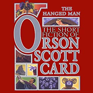 The Hanged Man: Tales of Dread: Book One of Maps in a Mirror | [Orson Scott Card]