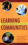 img - for Learning Communities: Reforming Undergraduate Education book / textbook / text book