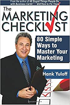 The Marketing Checklist: 80 Simple Ways To Master Your Marketing