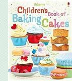 Children's Book of Baking Cakes (Usborne Cookbooks)