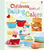 Abigail Wheatley Children's Book of Baking Cakes (Usborne Cookbooks)