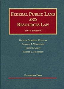 Federal Public Land and Resources Law, 6th (University Casebook) e-book