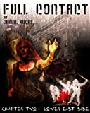 Full Contact Chapter Two: Lower East Side