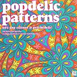 popdelic patterns―60's pop culture&psychedelic:100 royalty free jpeg files (Elements for Artists and Designers Series)