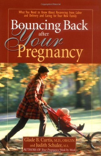 Bouncing Back After Your Pregnancy: What You Need To Know About Recovering From Labor And Delivery And Caring For Your New Family front-33423