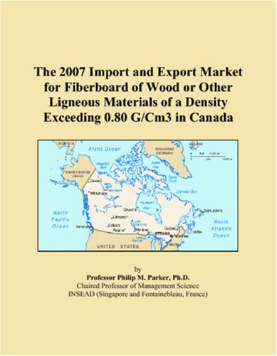 The 2007 Import and Export Market for Fiberboard of Wood or Other ...