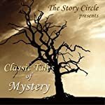 Classic Tales of Mystery | Wilkie Collins,Arthur Conan Doyle,Guy de Maupassant,G. K. Chesterton,Elizabeth Gaskell,H. P. Lovecraft