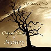 Classic Tales of Mystery | [Wilkie Collins, Arthur Conan Doyle, Guy de Maupassant, G. K. Chesterton, Elizabeth Gaskell, H. P. Lovecraft]