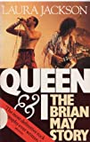 Queen  and I: Brian May Story (1856850994) by Jackson, Laura