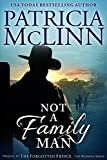 Not a Family Man: A Prequel to The Forgotten Prince (The Wedding Series Book 98)
