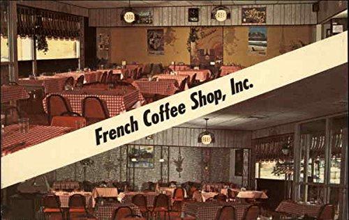 French Coffee Shop, Inc Cuyahoga Falls Ohio Original Vintage Postcard