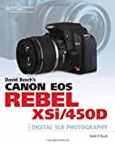 BUSCH David Busch's Canon EOS Digital Rebel XSi/450D Guide to Digital SLR Photography