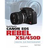 David Busch&#39;s Canon EOS Digital Rebel XSi/450D Guide to Digital SLR Photographyby David D. Busch
