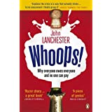 Whoops!: Why everyone owes everyone and no one can payby John Lanchester