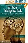 Artificial Intelligence Tools: Decisi...
