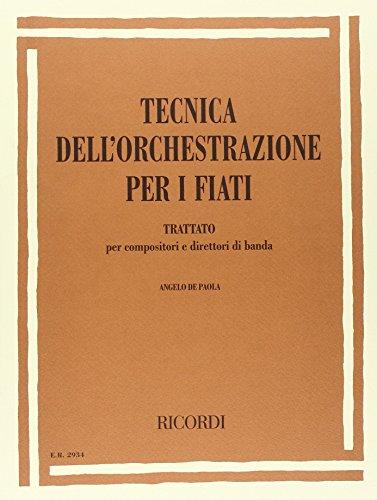 Tecnica Dell'Orchestrazione Per I Fiati