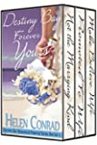 Forever Yours - Box Set Books 4 - 6 (Destiny Bay Romances Book 2)