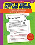 Point of View and Fact and Opinion: 35 Reading Passages for Comprehension: Grades 4-8