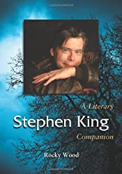 Stephen King: A Literary Companion (McFarland Literary Companions)