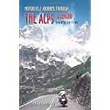 Motorcycle Journeys Through the Alps and More (Motorcycle Journeys)by John Hermann